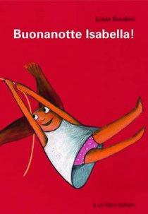 Buonanotte Isabella! - Lucia Scuderi   Libro   Itacalibri