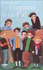 I ragazzi di Via Pál - Ferenc Molnár | Libro | Itacalibri