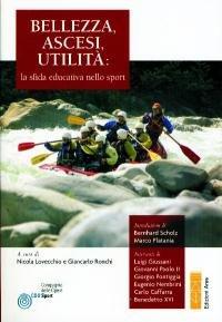 Bellezza, ascesi, utilità: la sfida educativa nello sport - AA.VV. | Libro | Itacalibri