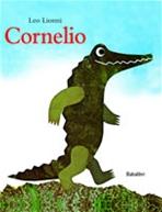 Cornelio - Leo Lionni | Libro | Itacalibri