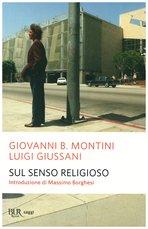 Sul senso religioso - Luigi Giussani, Giovanni B. Montini | Libro | Itacalibri