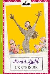 Le streghe - Roald Dahl | Libro | Itacalibri