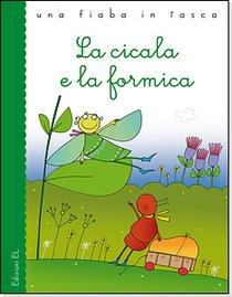 La cicala e la formica - Esopo | Libro | Itacalibri