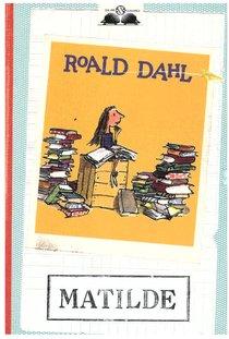 Matilde - Roald Dahl | Libro | Itacalibri