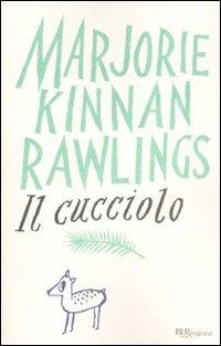 Il cucciolo - Marjorie Kinnan Rawlings | Libro | Itacalibri