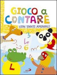 Gioco a contare con tanti animali - Lodovica Cima | Libro | Itacalibri