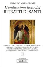 L'undicesimo libro dei ritratti di santi - Antonio Maria Sicari | Libro | Itacalibri