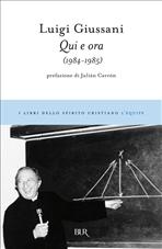 Qui e ora: (1984-1985). Luigi Giussani | Libro | Itacalibri