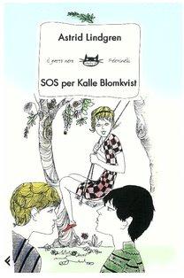 SOS per Kalle Blomkvist - Astrid Lindgren | Libro | Itacalibri