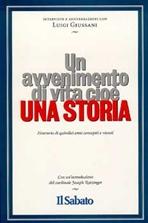 Un avvenimento di vita cioè una storia: Itinerario di quindici anni concepiti e vissuti. Luigi Giussani | Libro | Itacalibri