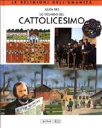 Lo sguardo del cattolicesimo - Julien Ries | Libro | Itacalibri