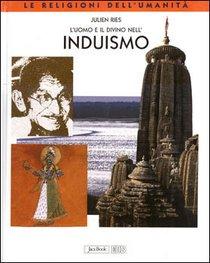 L'uomo e il divino nell'Induismo - Julien Ries | Libro | Itacalibri