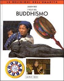 I volti del Buddhismo - Julien Ries | Libro | Itacalibri