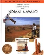 Lo spirito religioso degli Indiani Navajo - Lawrence E. Sullivan | Libro | Itacalibri