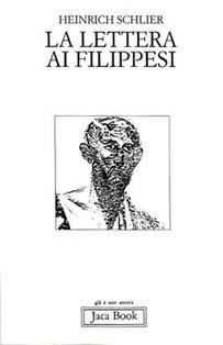 La lettera ai Filippesi - Heinrich Schlier | Libro | Itacalibri