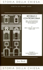 Riforma e Controriforma: Crisi - Consolidamento - Diffusione missionaria (XVI-XVIII secolo). AA.VV. | Libro | Itacalibri