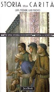 Storia della carità - Luigi Mezzadri, Luigi Nuovo | Libro | Itacalibri