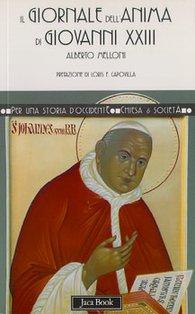 Il giornale dell'anima di Giovanni XXIII - Alberto Melloni   Libro   Itacalibri