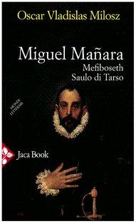 Miguel Manara,  Mefiboseth, Saulo di Tarso - Oscar V. Milosz | Libro | Itacalibri