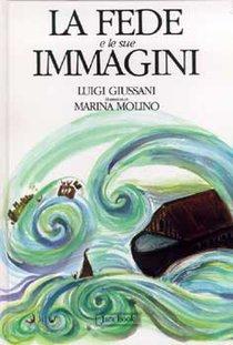 La fede e le sue immagini - Luigi Giussani | Libro | Itacalibri