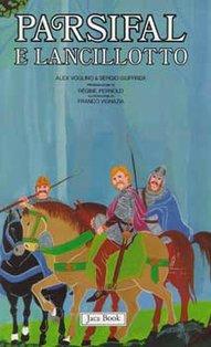Parsifal e Lancillotto - Sergio Giuffrida, Alex Voglino | Libro | Itacalibri