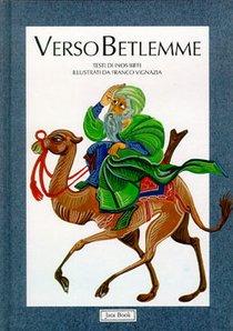 Verso Betlemme: Illustrazioni di Franzo Vignazia. Inos Biffi | Libro | Itacalibri