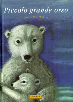 Piccolo grande orso jozef wilkon libro itacalibri for Cabina di montagna grande orso