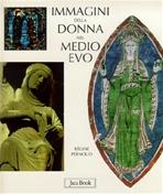 Immagini della donna nel medioevo - Régine Pernoud   Libro   Itacalibri