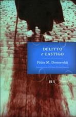 Delitto e castigo - Fëdor M. Dostoevskij | Libro | Itacalibri