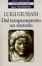 Dal temperamento un metodo - Luigi Giussani | Libro | Itacalibri