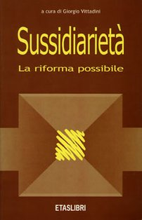 Sussidiarietà. La riforma possibile - AA.VV. | Libro | Itacalibri