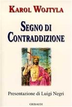 Segno di contraddizione - Karol Wojtyla | Libro | Itacalibri