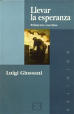 Llevar la esperanza - Luigi Giussani | Libro | Itacalibri