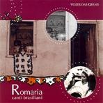 Romaria - CD. Canti brasiliani: Vozes das Gerais. AA.VV. | CD | Itacalibri