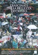 Trascinati dalla bellezza di Cristo - dvd: Instancabile apertura. Fedelissima unità. AA.VV. | DVD | Itacalibri