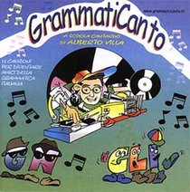 Grammaticanto CD: A scuola cantando. Alberto Villa | CD | Itacalibri