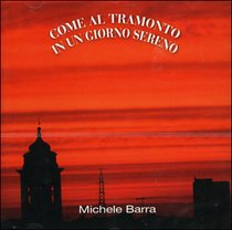 Come al tramonto in un giorno sereno - CD - Michele Barra | CD | Itacalibri