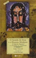 O sentido de Deus e o homem moderno - Luigi Giussani | Libro | Itacalibri