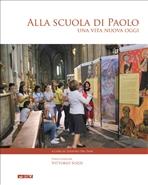 Alla scuola di Paolo: Una vita nuova oggi | Libro | Itacalibri