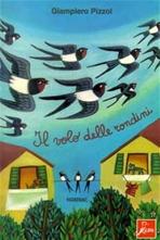 Il volo delle rondini - Giampiero Pizzol | Libro | Itacalibri
