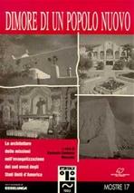 Dimore di un popolo nuovo: Le architetture delle missioni nell'evangelizazzioni del Sud-Ovest degli Usa. Bernardo Moncada Cardenas | Libro | Itacalibri