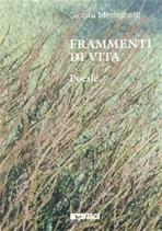 Frammenti di vita. Poesie - Gianni Mereghetti | Libro | Itacalibri