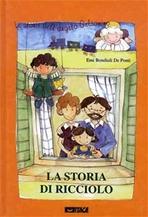 La storia di Ricciolo - Emi De Ponti | Libro | Itacalibri