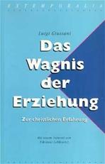 Das Wagnis der Erziehung: Zur christlichen Erfahrung. Luigi Giussani | Libro | Itacalibri