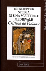 Storia di una scrittrice medievale: Cristina da Pizzano. Régine Pernoud   Libro   Itacalibri