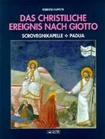 Das christliche Ereignis nach Giotto: Scrovegnikapelle. Padua. Roberto Filippetti | Libro | Itacalibri