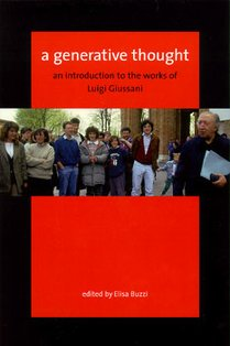 A generative thought: An introduction to the works of Luigi Giussani. AA.VV. | Libro | Itacalibri