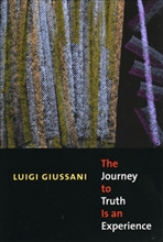 The Journey to Truth is an Experience - Luigi Giussani | Libro | Itacalibri
