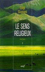 Le sens religieux: ParCours volume I. Luigi Giussani | Libro | Itacalibri