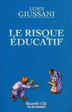 Le risque éducatif - Luigi Giussani | Libro | Itacalibri